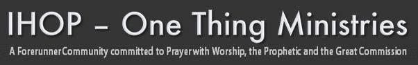 International House of Prayer (Singapore) – One Thing Ministries